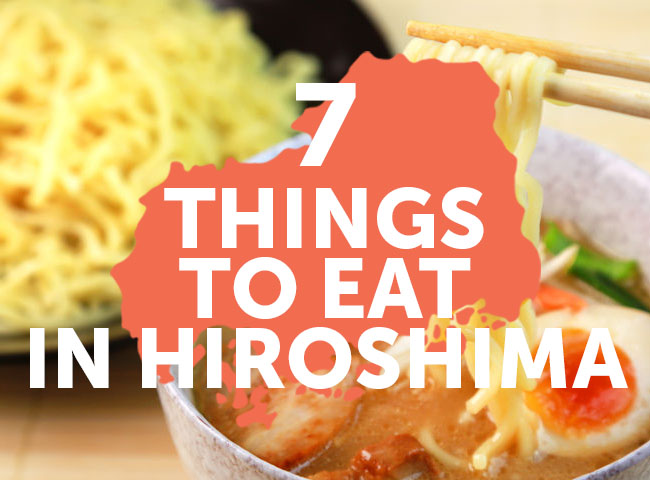 What to Eat in Hiroshima - 7 Best Local Dishes