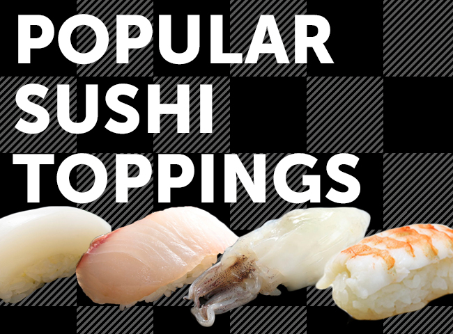 28 Popular Sushi Toppings - A Guide to Nigiri