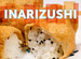 A Guide to Inarizushi: Japan's Sweet Sushi Pockets