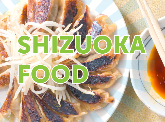 Shizuoka Food: The Pinnacle of Mount Fuji Cuisine