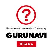 大阪 | Osaka Restaurant Information Center by GURUNAVI